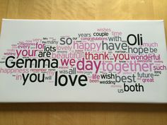 Lovely words from our guest book on a canvas
