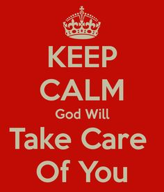 ~I've learned I can take care of myself, and what I can't do God will do for me.~ Philippians 4:19 NLT 19 And this same God who takes care of me will supply all your needs from his glorious riches, which have been given to us in Christ Jesus.