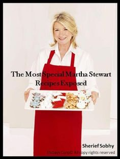 The Most Special Martha Stewart Recipes Exposed ~ Kindle Purchase Price: $2.99 Prime Members: $FREE$ (borrow for free from your Kindle)
