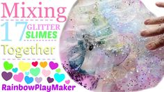 MIXING 17 GLITTER SLIMES TOGETHER!!!  SLIME SMOOTHIE CHALLENGE!  SO FUN!!