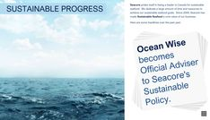 Thank you to @OceanWiseLife for all the help and advice in our #SustainableSeafood program and in creating our Sustainable Seafood Report 2018