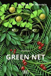 Mein Bücherregal und ich: [Rezension] Wilfried von Manstein - Green Net