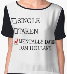 Mentally dating Tom Holland Women's Chiffon Top