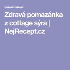 Zdravá pomazánka z cottage sýra   NejRecept.cz