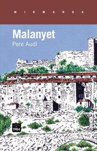 Maig 2014: Malanyet / Pere Audí