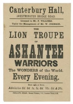 Advert for the Lion Troupe of Ashante Warriors, the Wonders of the World, c1890. Photograph: Courtesy of Michael Graham Stewart collection.