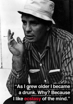 Jack Kerouac - beat poet, writer of wonderful books Allen Ginsberg, Jack Kerouac Quotes, Beat Generation, People Of Interest, North Beach, Beatnik, Tampa Bay, Famous Quotes, How To Become
