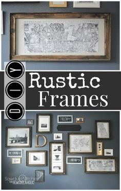 Easy and inexpensive Pottery Barn style DIY rustic frames -- any size!