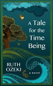 Image result for A tale for the time being, Ruth Ozeki
