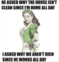 Funny how these housewife memes are so easy to relate to. Probably because the humor hits so close to home. But that's sarcasm for ya. Funny Sarcastic Housewife Memes ~ Humor is never vintage Funny Shit, Haha Funny, Funny Stuff, Funny Sarcasm, Funny Work, Mom Funny, Funny Friends, 9gag Funny, Funny Laugh