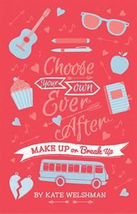 Show details for Choose Your Own Ever After: Make Up or Break Up