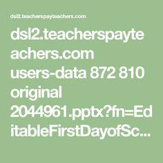dsl2.teacherspayteachers.com users-data 872 810 original 2044961.pptx?fn=EditableFirstDayofSchoolSignFREEBIE.pptx&st=-B1_zPniW_X48qS0yIzPeg&e=1470786457&ip=172.56.27.94&mt=60541660d2ca1e63482a0a20c27dbd97