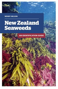 Struggling to identify the diversity of seaweeds on your local shoreline? This book will definitely help. A photographic guide, written by NZ's seaweed expert, Wendy Nelson, provides information about identification and ecology of NZ's marine plants. Nelson New Zealand, Marine Plants, Marine Biology, Field Guide, Seaweed, Ecology, Diversity, Nonfiction, This Book