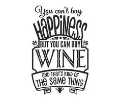 WINE - Wall Sticker, Pub Wall Decal, Decor for Pub, Restaurant, Cafe, Removable Vinyl Sticker, You Can't Buy Happiness But You Can Buy Vine