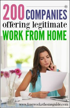 200 Companies Offering Legitimate Work from Home Jobs - Free Work at Home Guide www.freeworkathomeguide.cm