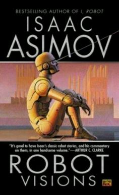 ISAAC ASIMOV my second favorite Robots cover of all time