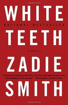 White Teeth: A Novel by Zadie Smith, http://www.amazon.com/dp/0375703861/ref=cm_sw_r_pi_dp_RPGbqb11X1868
