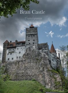 The Myth and Mystery of Bran Castle Transylvania | Vagrants Of The World Travel