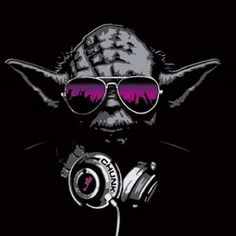 Listen dubstep music you must!!  Two of my favorite things, you can't lose. (Yoda, Star Wars, Shades, Pop, Headphones, Jedi)