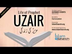 "Events of Prophet Uzair's life (urdu) -  ""Story of Prophet Uzair in Urdu"" - YouTube"