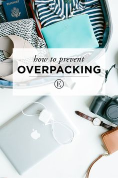 How to Prevent Overpacking  #theeverygirl