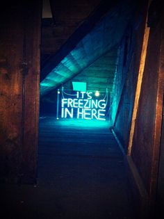 'It's freezing in here' Neon by artist David Shrigley... Sure is!