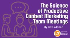 The Science of Productive Content Marketing Team Meetings: If you want an easy way to help your marketing team produce better content, cancel a meeting. Better yet, cancel your first meeting of the day. Studies have shown how lapses in productivity often trace back to an overabundance of team meetings. Schedule a status call for first thing in the morning, and a co…