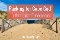 packing for cape cod in fall off-season