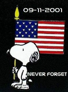 Remember the Fallen . Never Forget .