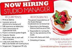 Hiring Studio Manager. Diploma, Customer Service & Admin background with good communication skills are welcome to apply. Singaporean and PR only. Please send your resume to Career@CookingClass-Singapore.com
