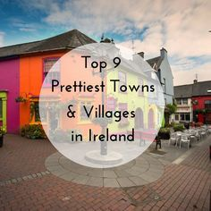 9 Prettiest Towns and Villages in Ireland Ireland is a country with a strong sense of place and community. No where is this more evident than in its towns and villages.Where Where may refer to: Scotland Travel, Ireland Travel, Oh The Places You'll Go, Places To Travel, Dublin, England Ireland, Wanderlust, Ireland Vacation, Sense Of Place