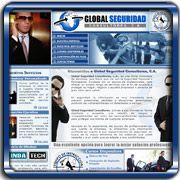 Organización:   Global Seguridad;   Ubicación:   Caracas;   Enlace:   http://www.globalseguridad.com.ve;   Segmento:  Seguridad Industrial y Física;   Año:   2006