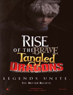 Rise of the brave tangled dragons. That is a long title. The first time I had seen the idea, I thought it was a joke.