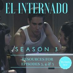 El Internado - NEW Season 3 Resources | Mis Clases Locas | Bloglovin'