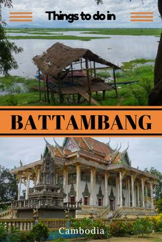 There is so many things to do in Battambang. Old Angkorian temples, the tragic killing caves, the bamboo train and the incredible Cambodian landscapes makes this area a very interesting place to visit. Put Battambang on your list of places to visit in Cambodia. #cambodia #battambang #bambootrain #angkorwat