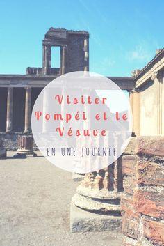Visiter #Pompei et le #Vesuve en une journée. #guide de #Voyage en Italie #Italie #Blogvoyage