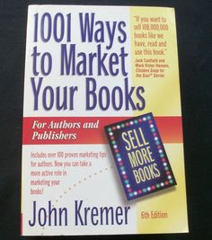 1001 Ways to Market Your Books 2008 6th ed. (11814-1365) marketing, authors