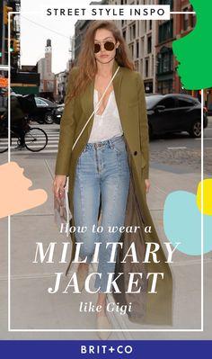 Celebrity street style inspiration: How to wear a military jacket like Gigi Hadid.