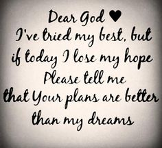 Quotes and sayings : dear God : help me : I love u : I have faith in you
