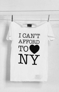 I can't afford to <3 NY