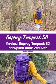 De Osprey Tempest 50 backpack is een backpack speciaal ontworp voor vrouwelijke reizigers. In dit artikel lees je mijn mening over de Osprey Tempest 50 backpack. #OspreyEurope Outdoor Travel, Outdoor Gear, Backpack Reviews, Dutch, Travel Tips, Calm, Blog