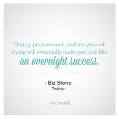WeWork Inspirational Quote // Biz Stone