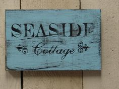 SHABBY SEASIDE COTTAGE sign / shabby cottage by sophiescottage