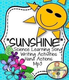 "Song: ""Sunshine, Sunshine"" for Science and Literacy Lessons"