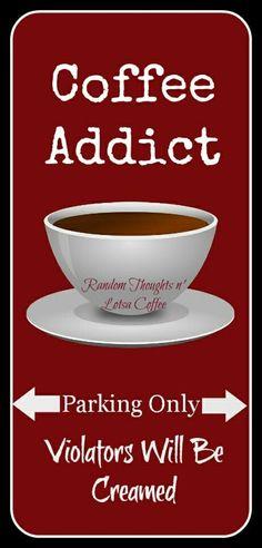 Coffee Addict. Violators will be creamed. #coffee #coffeehumor #yankinaustraliassuccesscafe on FB