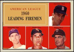 1961 Topps, 1960 American League Leading Firemen, Baseball Cards That Never Were. Mike Fornieles, Boston Red Sox, Johnny Klippstein,Cleveland Indians, Gerry Staley, Chicago White Sox, Ray Moore, Minnesota Twins.
