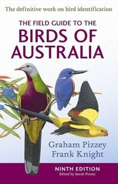 Booktopia - The Field Guide to the Birds of Australia by Graham Pizzey, 9780732291938. Buy this book online.