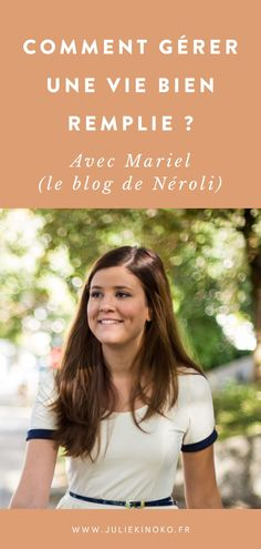 Comment gérer une vie bien remplie ? Nouvelle interview où je parle avec Mariel (le blog de Néroli) de sa vie bien remplie et de la façon dont elle envisage de tout combiner.  Entre sa vie de femme, de maman, d'infirmière, d'épouse et de blogueuse, je suis admirative de sa façon de gérer le quotidien. Nous avons parlé d'équilibre vie pro/perso, de changement de vie, de sa vision d'internet et de vie publique (et plus encore !) Improve Yourself, Internet, Positivity, Wellness, Filofax, Coaching, Business, Self Confidence, Life Tips
