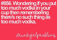 My only drinking problem is running out of alcohol. =)