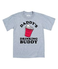 Look at this Athletic Heather 'Daddy's Drinking Buddy' Tee - Toddler & Boys on #zulily today!